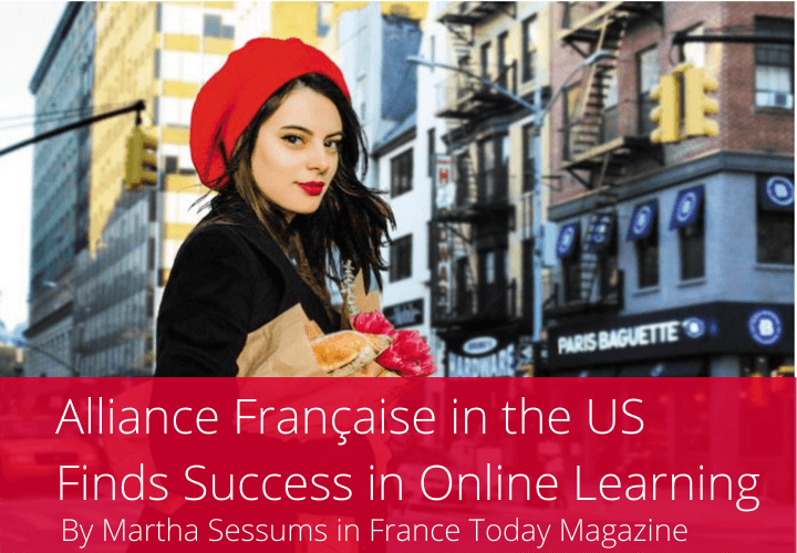 Alliance Française in the US Finds Success in Online Learning