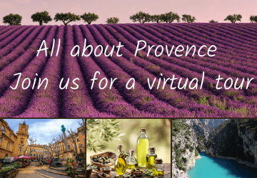 All about Provence, join us for a virtual tour